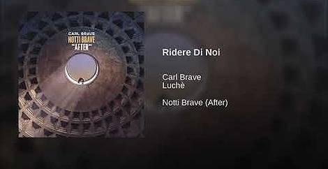 Notti brave (after) Carl brave
