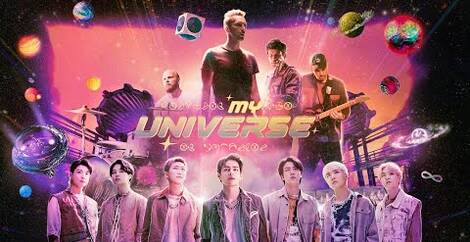 MY UNIVERSE - Coldplay & Bts