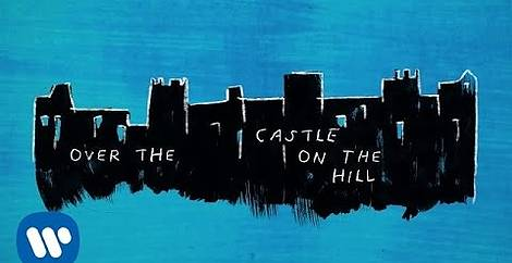 Castle on the hill Ed sheeran