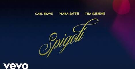 SPIGOLI - Carl Brave, Mara Sattei & Tha Sup