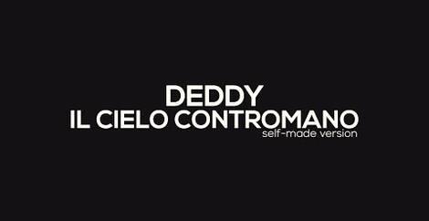 IL CIELO CONTROMANO - Deddy
