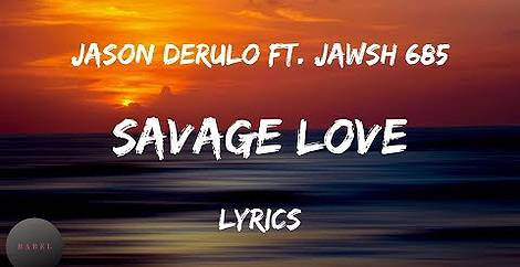 Savage Love ft. Jawsh 685 (Lyrics) [Laxed Siren Beat]| BABEL