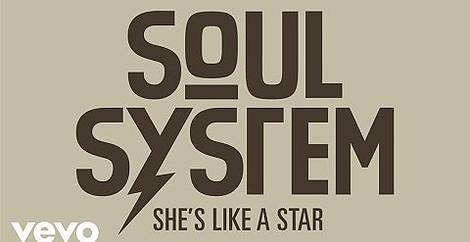 She s like a star Soul system