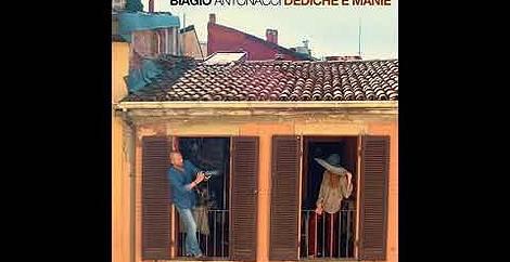 Dediche e manie Biagio antonacci