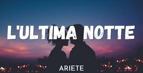 L ULTIMA NOTTE - Ariete