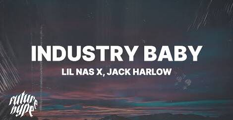 INDUSTRY BABY - Lil Nas X & Jack Harlow