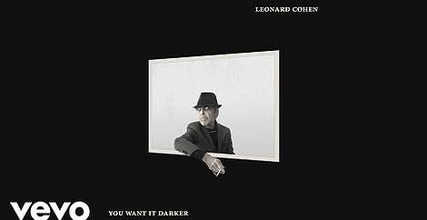 You want it darker Leonard cohen
